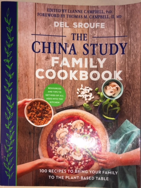 del sroufe the china study family cookbook cmh gourmand eating