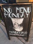 No Menu Monday sign